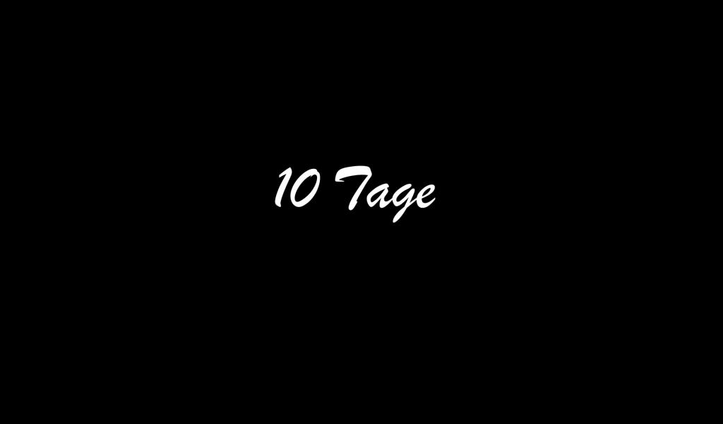 10Tage
